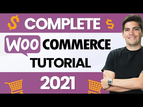 The Complete WooCommerce Tutorial 2021 (eCommerce Tutorial)
