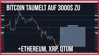 🤨3200$ Bitcoin & Ethereum taumeln weiter 😏QTUM +25% XRP +-0