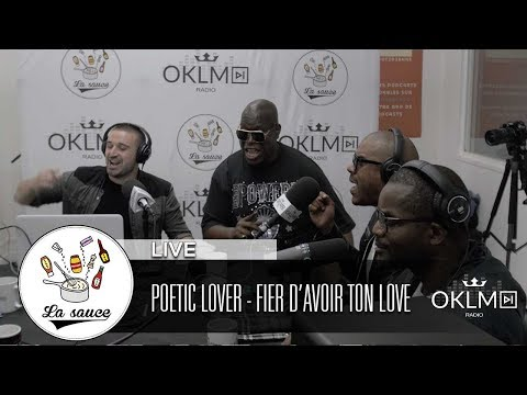 POETIC LOVER   Fier davoir ton love   #LaSauce sur OKLM Radio 010618