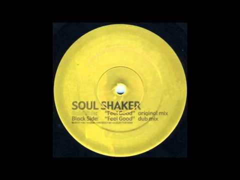Soul Shaker - Feel Good (Original Mix) (2001)
