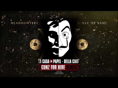 headhunterz-vs.-gunz-for-hire---say-my-bella-ciao-[hq-extended-in-the-description]