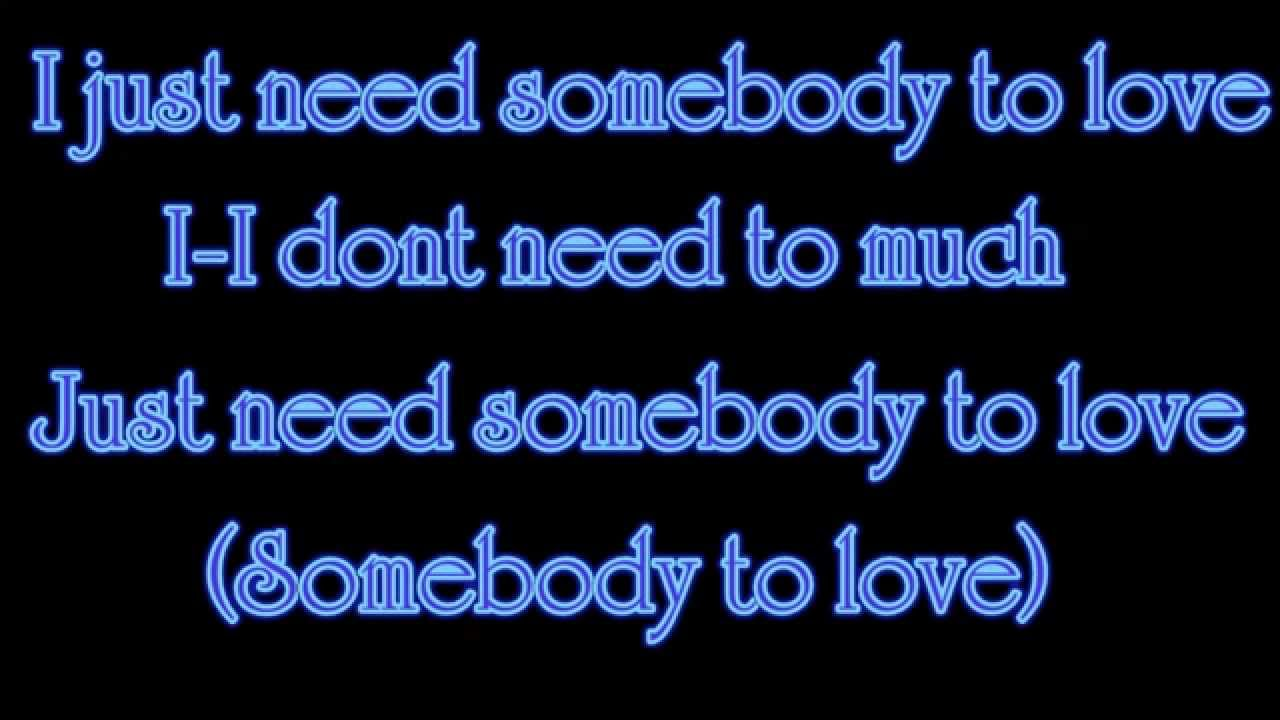 Ady Suleiman – Need Somebody to Love Lyrics | Genius Lyrics