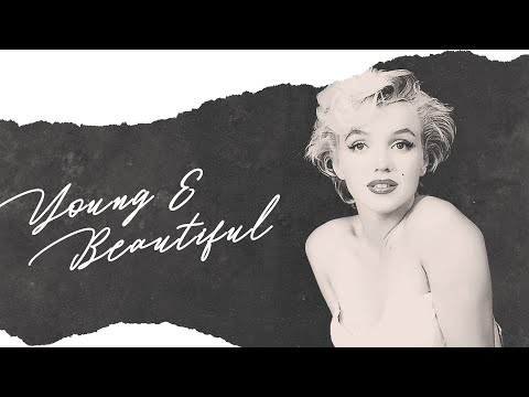 Young and Beautiful. (Marilyn Monroe)