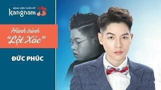 """Hành Trình Lột Xác 2017 - Tập 1: Đức Phúc - Bí mật """"lột xác"""" thành nam thần"""