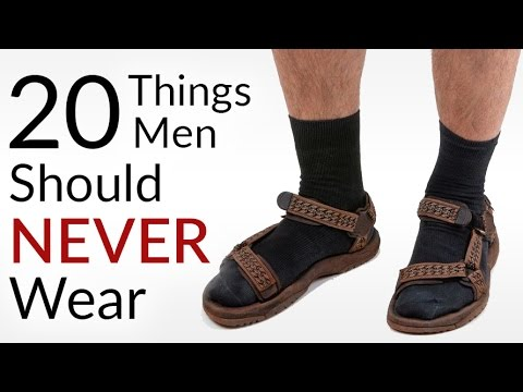 987604a41fe5 Click Here To Watch 20 Things No Man Should Wear