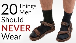 STOP Wearing This! | 20 Things Men Should NEVER Wear | Men
