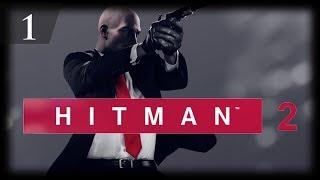 Hitman 2 (2018)   Хладнокровный убийца [1]