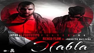 Jayko El Prototipo Ft Ñengo Flow - Habla (Letra)