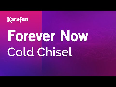 Karaoke Forever Now - Cold Chisel *