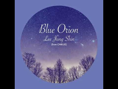 [Full Audio] Lee JungShin - Blue Orion