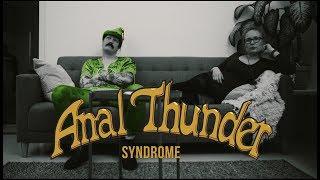 Anal Thunder - Anal Thunder Syndrome