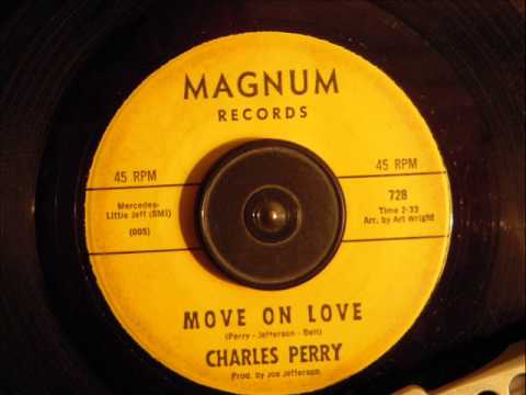CHARLES PERRY -  MOVE ON LOVE