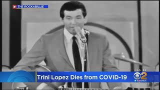 Actor-Singer Trini Lopez Dies At 83 From COVID-19