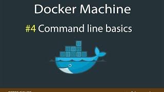 Docker Machine Command Line Tutorial
