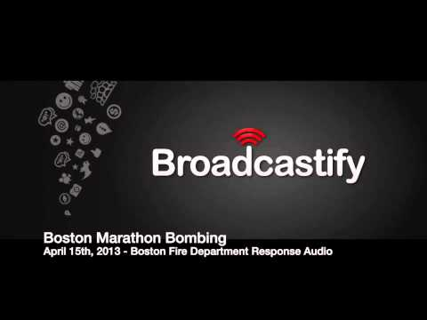 4/15/2013 Boston Marathon Bombing Fire Department Response Audio