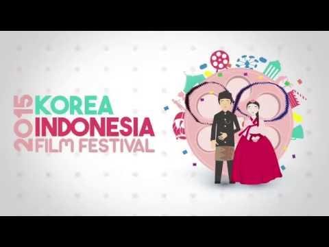 Film trailers - Korea Indonesia Film Festival 2015