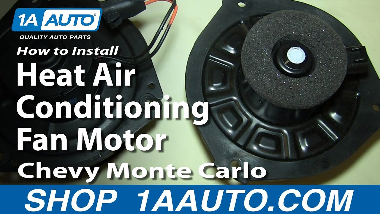 How To Install Replace Heat Air Conditioning Fan Motor 200007 Chevy Monte Carlo  YouTube