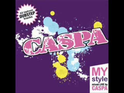 My Style 001 Mixed Live By Caspa Part 1