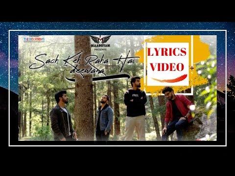 sach_keh_raha_hai_deewana_-|-lyrics-video-|-_cover_version_maadhyam_-|-yn-songs-status-|