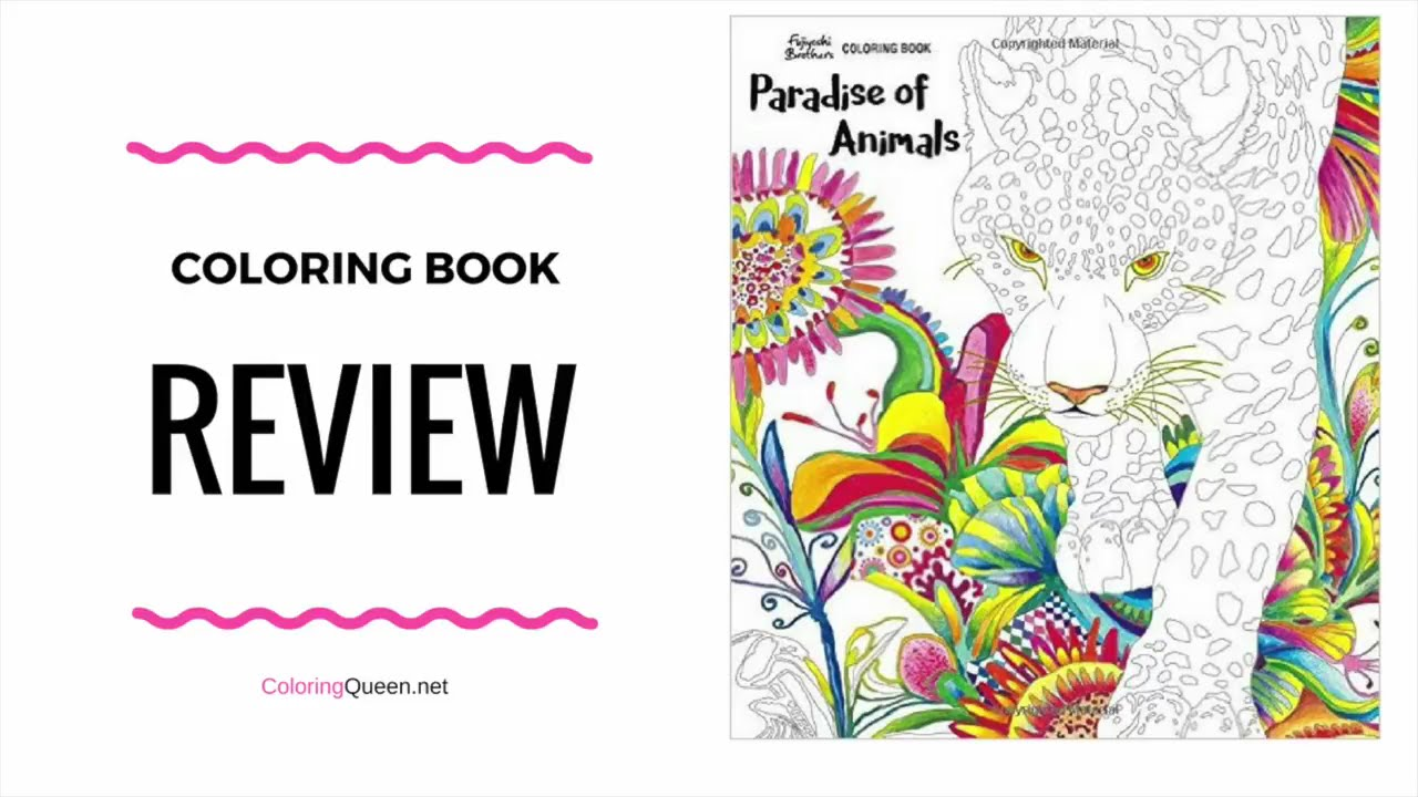Paradise Of Animals Coloring Book Review