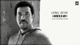 Lionel Richie - Hello (Sasha Kasimovski remix)
