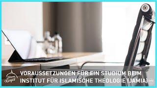 Voraussetzungen für ein Studium beim Institut für islamische Theologie (Jamia) | Stimme des Kalifen
