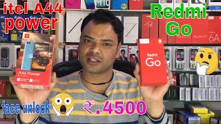 Redmi Go Vs itel A44 Power Unboxing+Review in Hindi