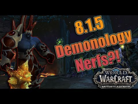 Demonology/Explosive Potential NERFS and What They Mean! New Rotation and How Demo Looks in 8.1.5!