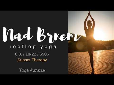 Yoga Junkie - Kristýna Zemanová - Nad Brnem 6.8.2017 Sunset Therapy