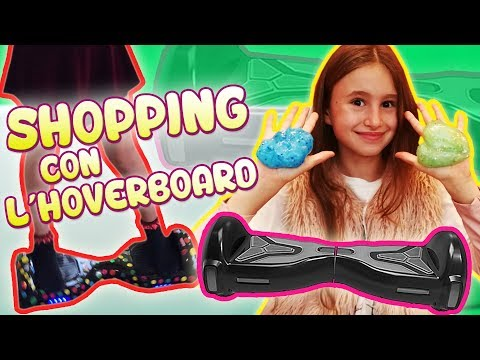 SHOPPING CON L'HOVERBOARD #3 - Charlotte M. | Hoverboard Shopping with Charlotte  #3