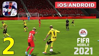 FIFA Football MOBILE 21 Gameplay (Android, iOS) - Part 2 screenshot 2