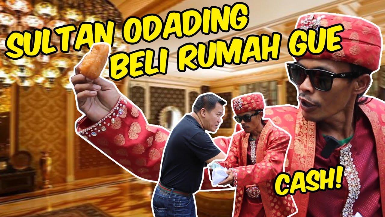 RUMAH GUE DI TAWAR!! SULTAN ODADING ADE LONDOK