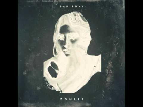 Bad Pony - Zombie (Official Audio)