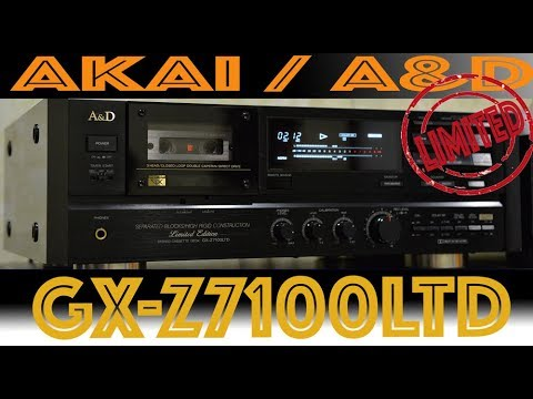AKAI / A&D - GX-Z7100LTD Limited Edition