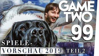Spielevorschau 2019 [Teil 2]: die wichtigsten Games des Jahres | Game Two #99