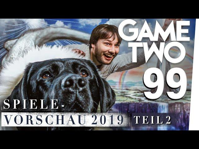 Spielevorschau 2019 [Teil 2]: die wichtigsten Games des Jahres   Game Two #99