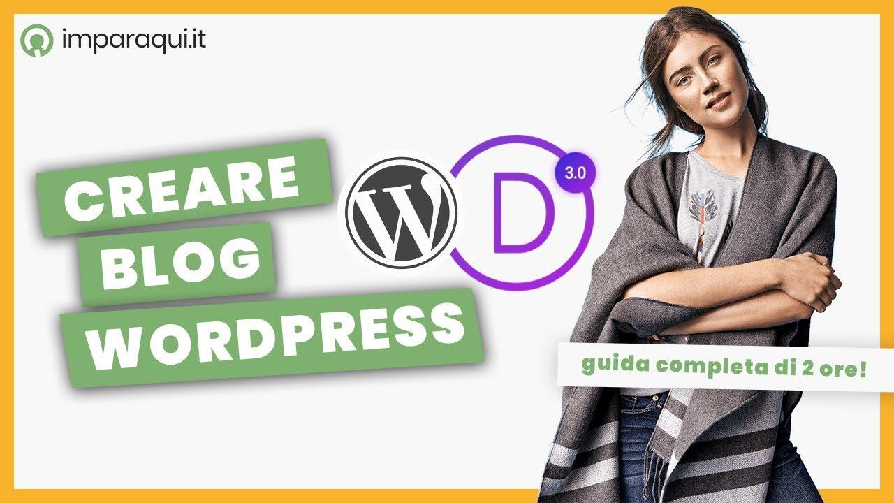 Creare un Blog con WordPress - Guida completa tema Divi (2h)