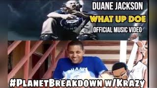 BAR HEAVY !! | DUANE JACKSON x WHAT UP DOE | PLANET BREAKDOWN W/KRAZY | REACTION