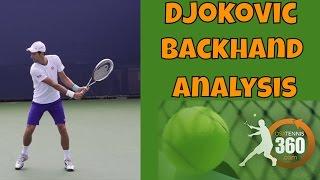 Djokovic 2 Handed Backhand Analysis