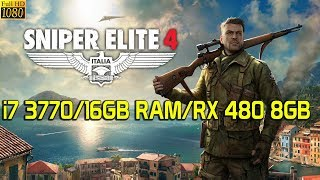 Sniper Elite 4 | i7 3770 | 16GB RAM | RX 480 8GB | Ultra Settings | 1080p