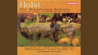 The Wandering Scholar, Op. 50: As I was walking here to-day (Pierre, Louis, Alison)