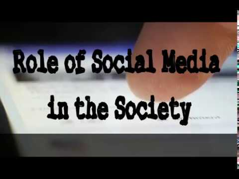 Role of Social Media in the Society