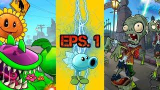 VUELTA A LOS PLANTORÍGENES| Plants vs Zombies Eps. 1