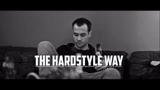The Pitcher - THE HARDSTYLE WAY - On The Radio #3