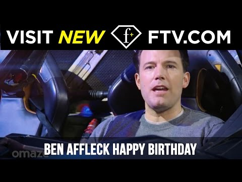 Ben Affleck Happy Birthday - 15th Aug | FTV.com