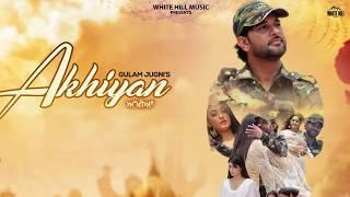 Akhiyan Motion Poster Gulam Jugni Indi Billing Rel on 23rd sept 2019Music YouTube
