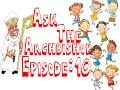 Ask the Archbishop: Episode 10