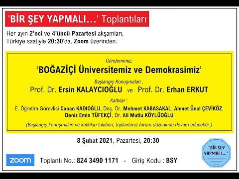 'Boğaziçi Üniversitemiz ve Demokrasimiz' - 'BİR ŞEY YAPMALI…' Toplantıları - 8 Şubat 2021