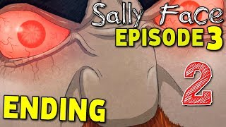 Sally Face EPISODE 3 : The Bologna Incident - SECRET OF THE MEAT! ( ENDING ) Manly Let