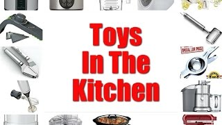 Toys In The Kitchen 2016  Part 2 - CHRISTMAS